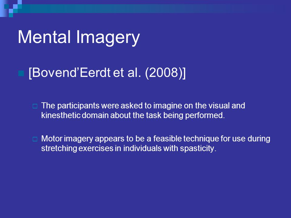 Mental Imagery [Bovend'Eerdt et al. (2008)]